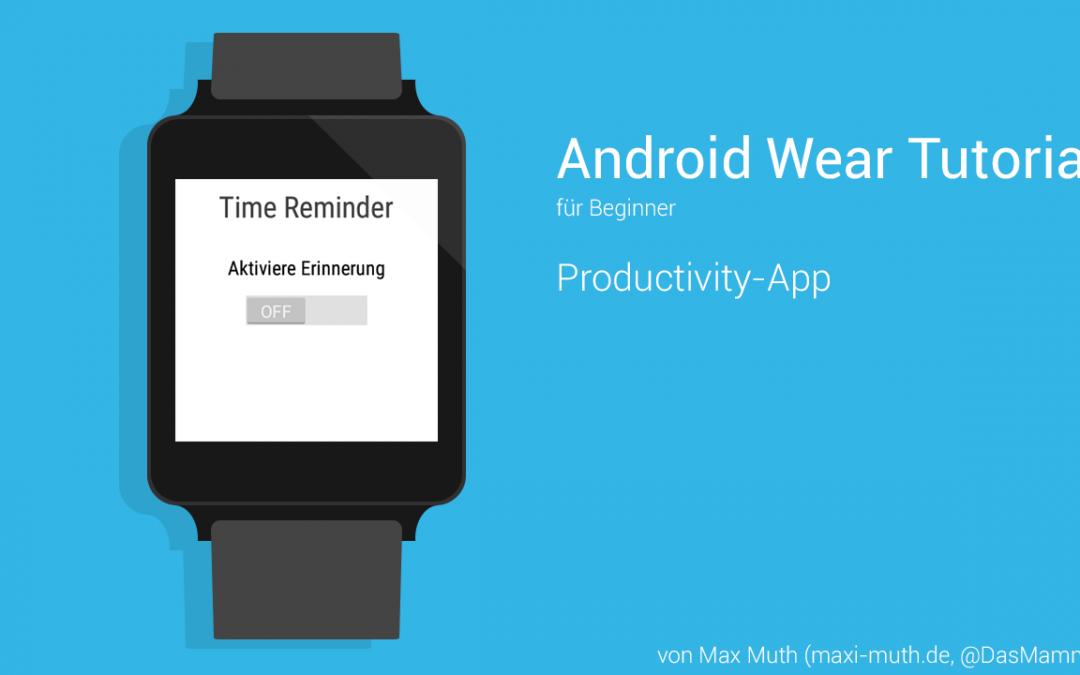 [Tutorial] Android Wear Programmierung